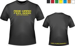 Ride Hard Feel Good